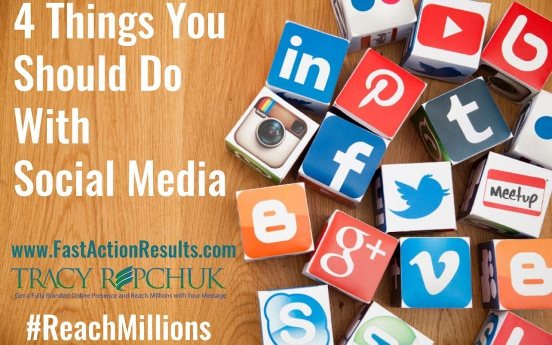 4 Things You Should Do With Social Media Marketing Strategy