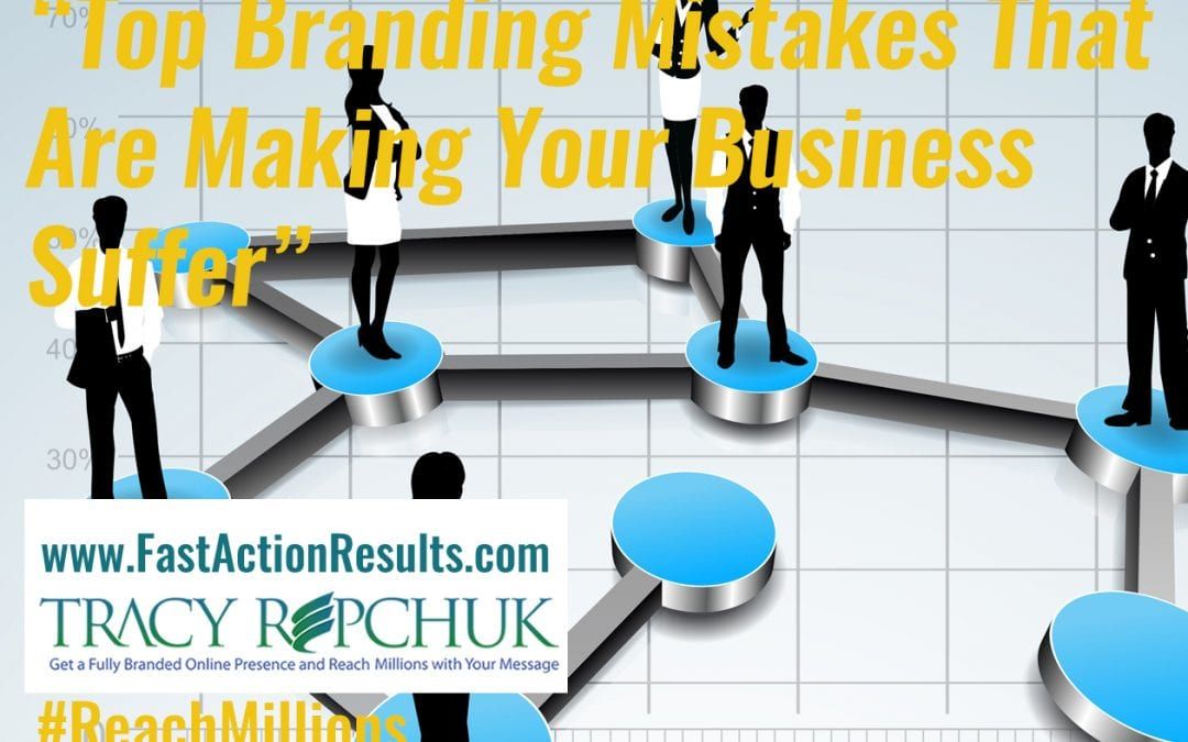 Top Branding Mistakes That Are Making Your Business Suffer