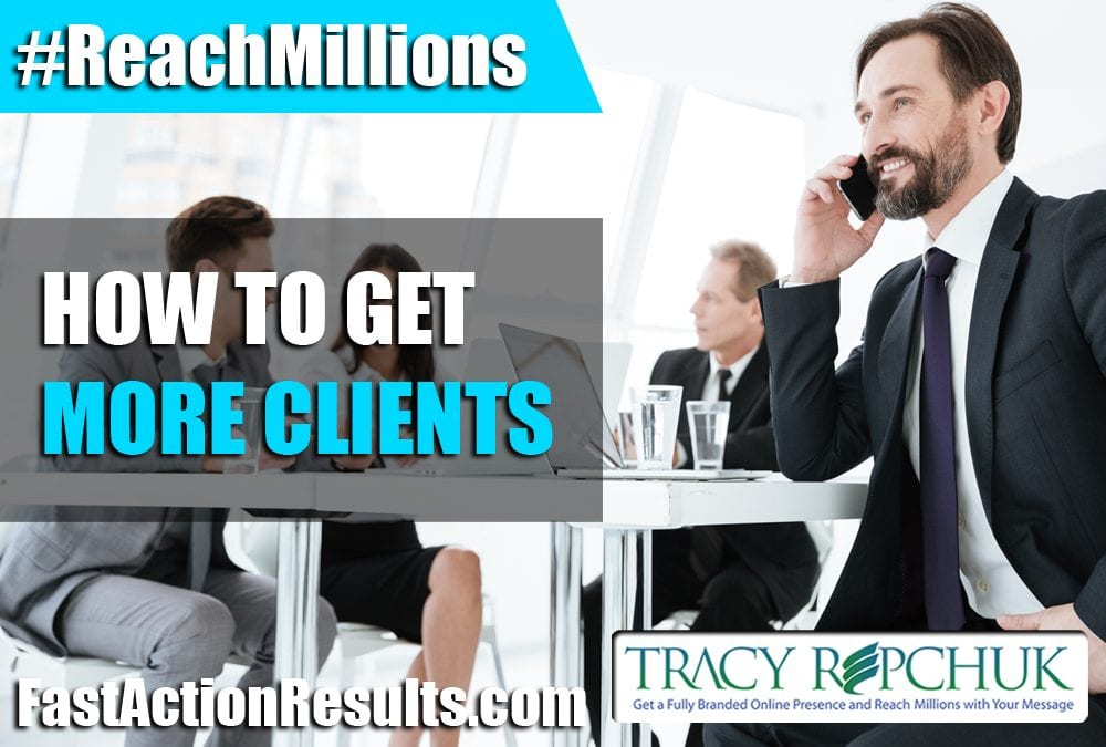 How to Get More Clients