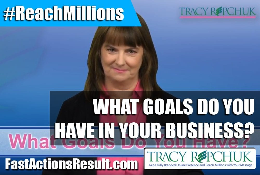 What Goals Do You Have in Your Business?