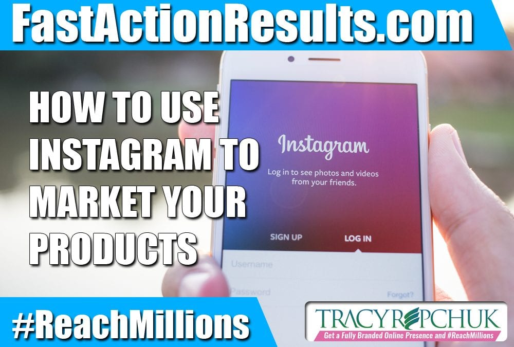 How to Use Instagram to Market Your Products